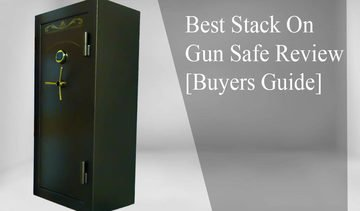 Best Stack On Gun Safe Review in 2020 – Test Results
