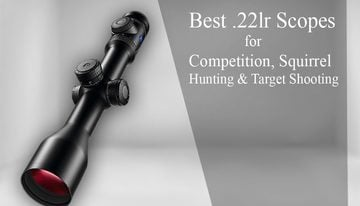 Best .22lr Scopes for Competition, Squirrel Hunting & Target Shooting 2019