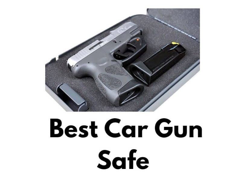 Top 10 Best Car Gun Safe in 2020 – Reviews & Buying Guide